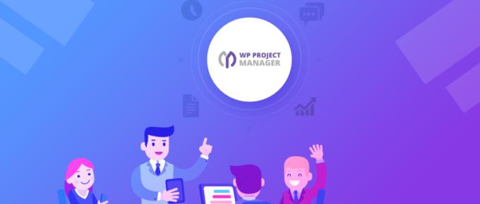 如何成功地使用WP Project Manager进行项目管理团队协作