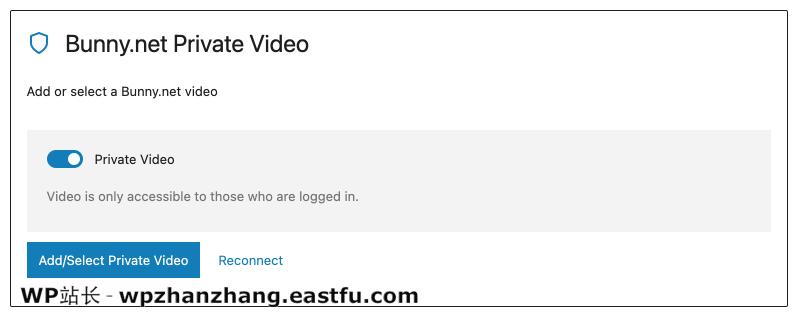 Presto Player Pro 教程 Bunny Net Private Video Block
